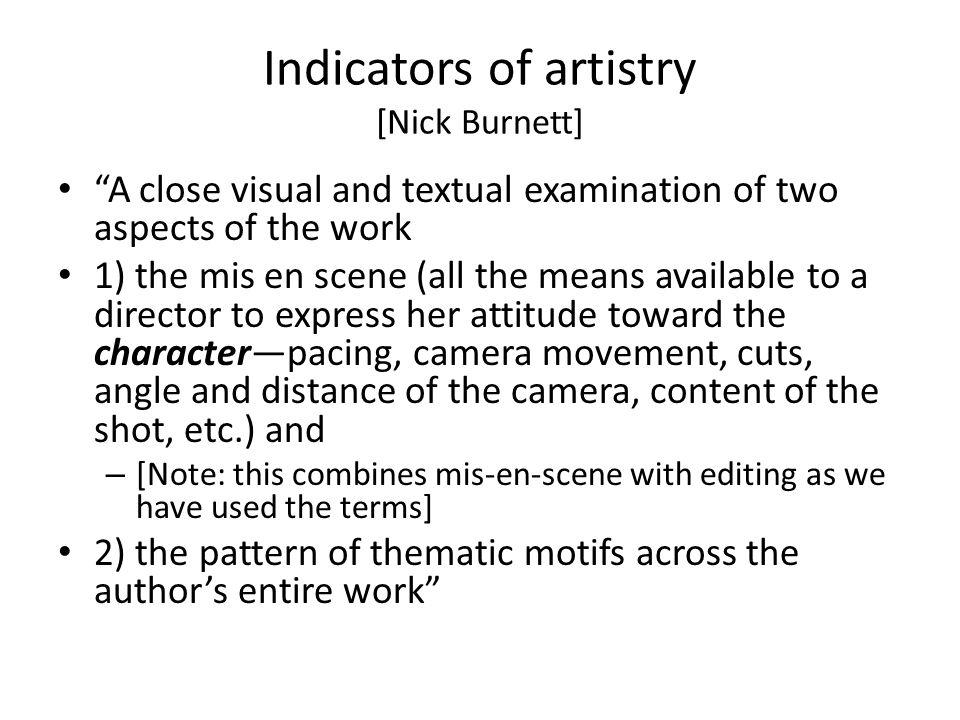 Indicators of artistry [Nick Burnett]